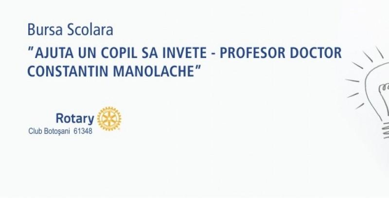 """Mai sunt 7 zile pana la termenul limita de depunere a dosarelor in programul bursier """"Prof. dr. Constantin Manolache"""", sustinut de ROTARY CLUB BOTOSANI"""