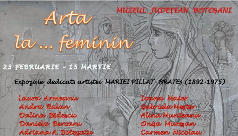 Mâine, vernisajul expoziției ,,Arta la ... femininˮ. O colecție impresionantă dedicată artistei Maria Pillat-Brateș