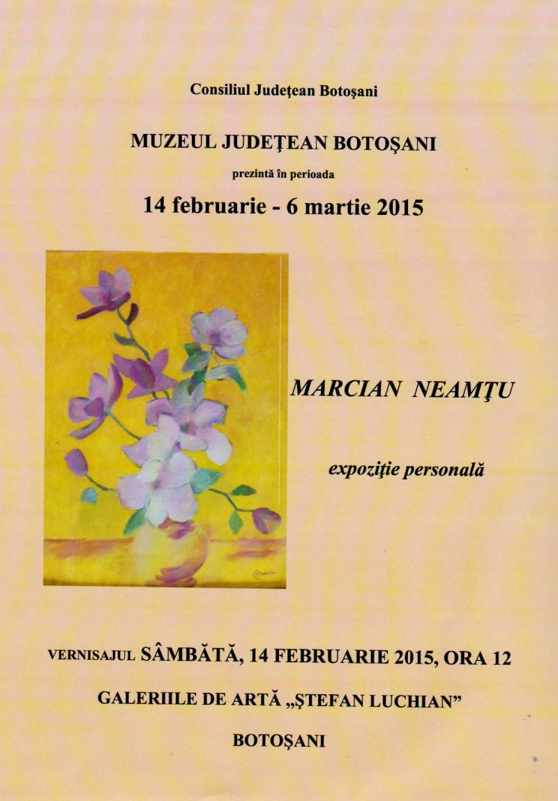 "Marcian Neamtu expune la Galeriile de Arta ""Stefan Luchian"" Botosani"