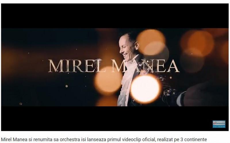 Mirel Manea și renumita sa orchestră își lansează primul videoclip oficial, realizat pe 3 continente