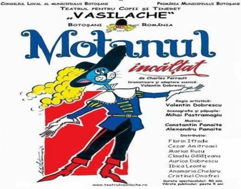 """Motanul încălțat vine duminică la Teatrul """"Vasilache"""""""