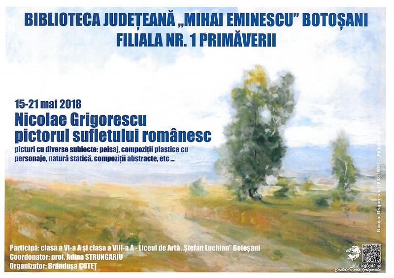 Nicolae Grigorescu, pictorul sufletului românesc, la Biblioteca Județeană Botoșani