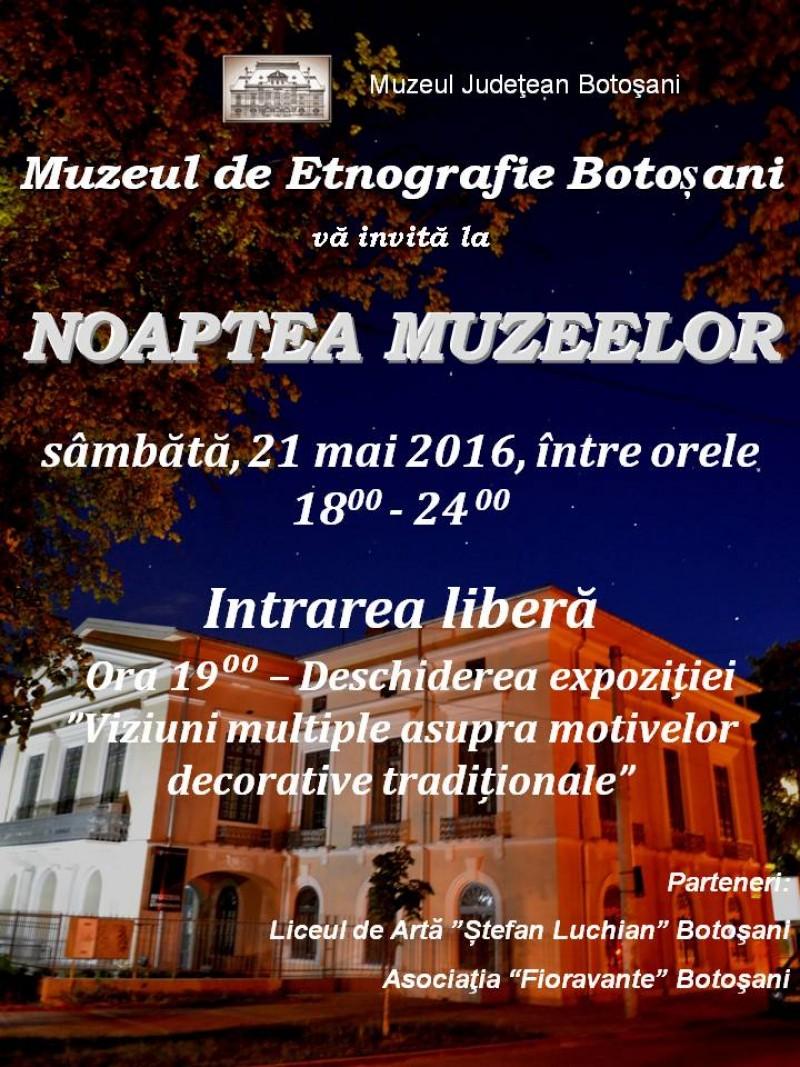 Noaptea Muzeelor 2016, la Botoşani!