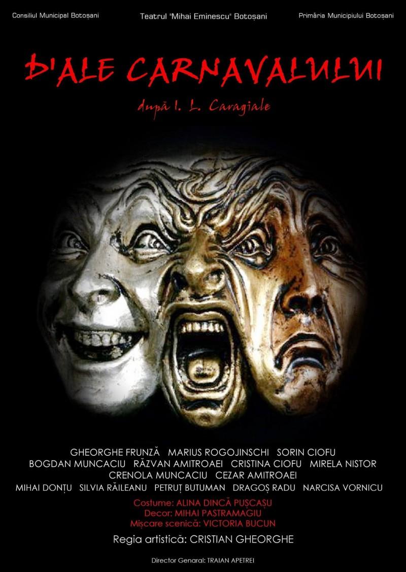 O nouă premieră la Teatrul Eminescu Botoşani: D` ale carnavalului!