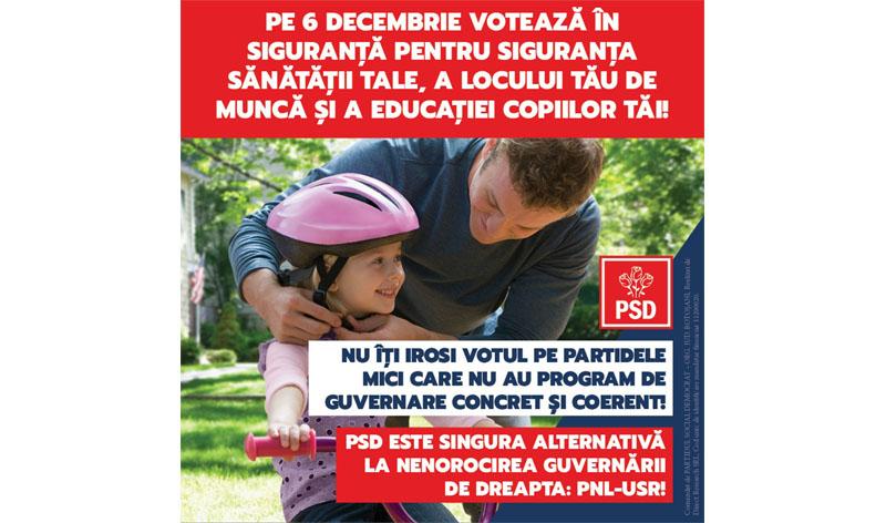 """(P) PSD Botoșani: """"Pe 6 decembrie votează în siguranță pentru siguranța sănătății tale, a locului tău de muncă și a educației copiilor tăi"""""""