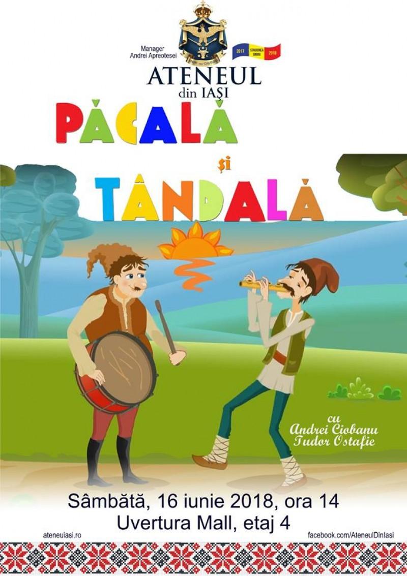 """""""Pacala si Tandala"""" la Uvertura Mall"""