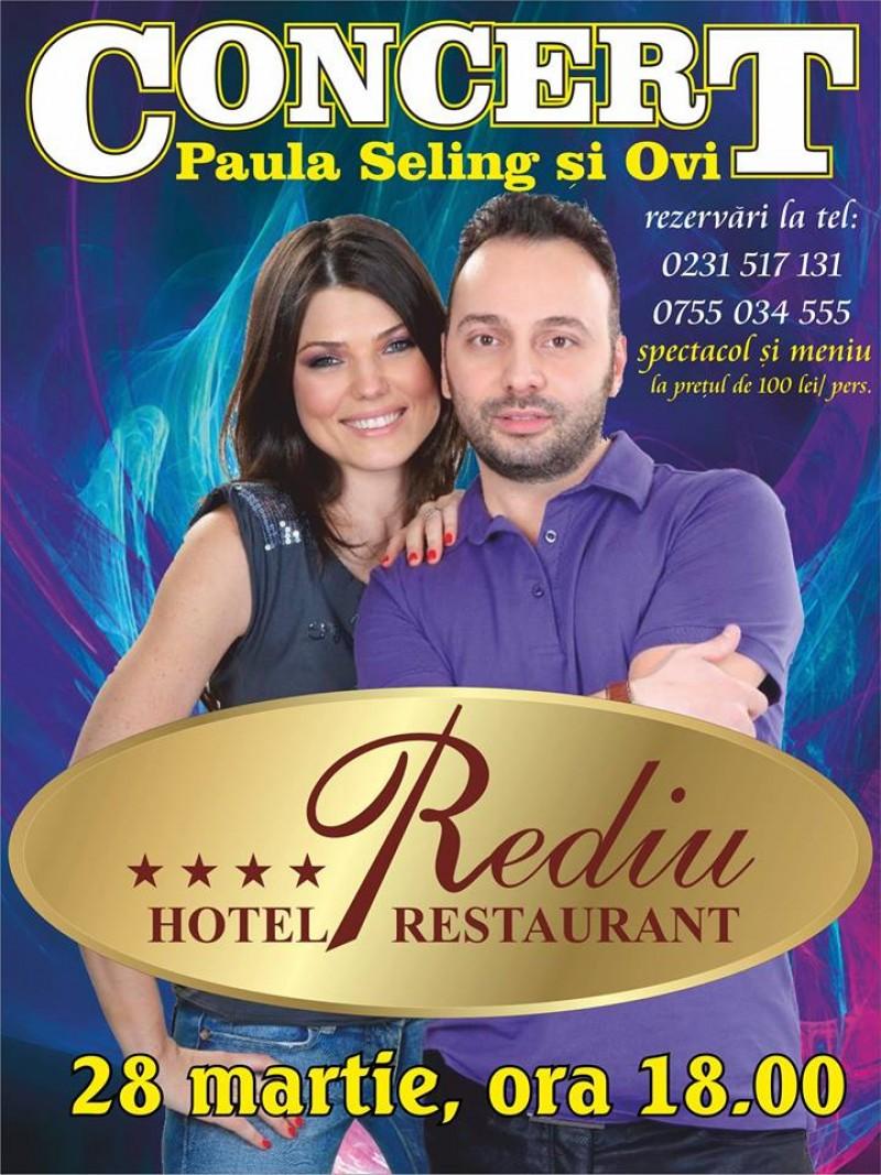 Paula Seling și Ovi vor concerta la Complex Rediu!