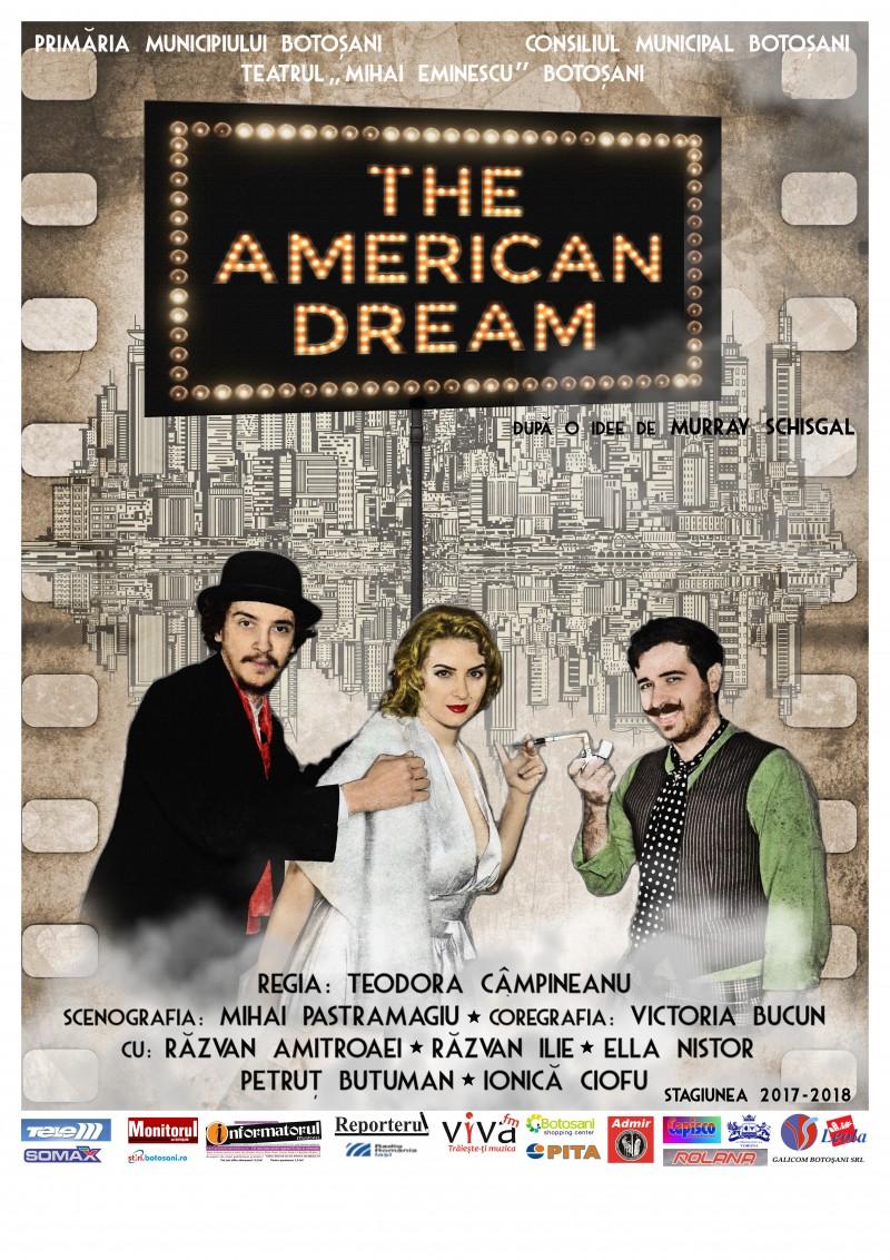 """Premieră pe scena Teatrului Mihai Eminescu: """"The American Dream"""""""