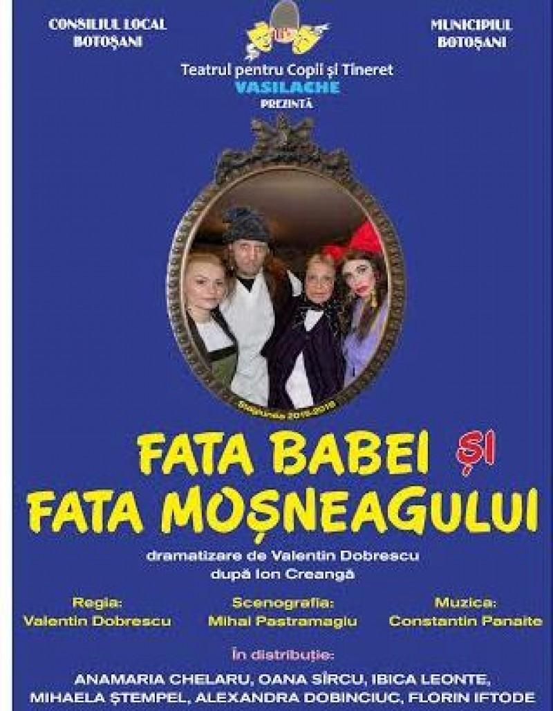 """Prima reprezentaţie din acest an, la Teatrul Vasilache: """"Fata babei şi faţa moşneagului"""""""