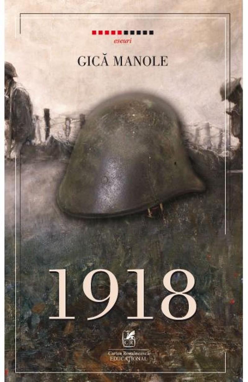 """Profesorul Gică Manole lansează cartea """"1918"""" și la Iași"""