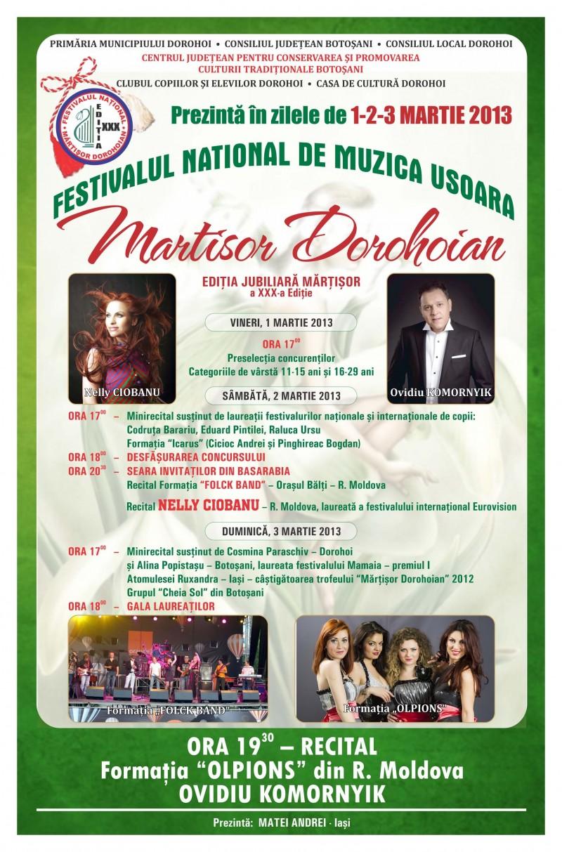 Programul Festivalului de muzica usoara romaneasca MARTISOR DOROHOIAN, editia a XXX-a, 1-3 martie 2013