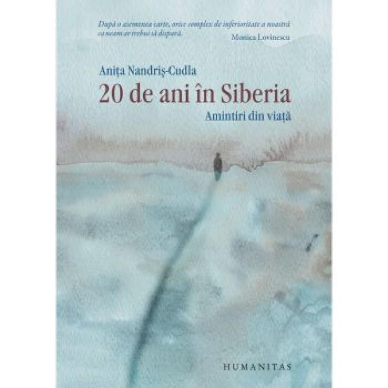 """""""20 de ani în Siberia. Amintiri din viaţă"""", tulburătoarea carte a Aniţei Nandriş-Cudla!"""
