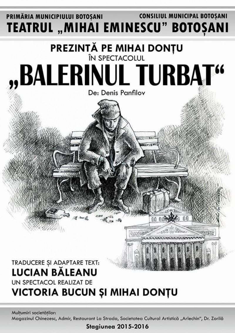 """""""Balerinul turbat"""" revine pe scena Teatrului Eminescu!"""