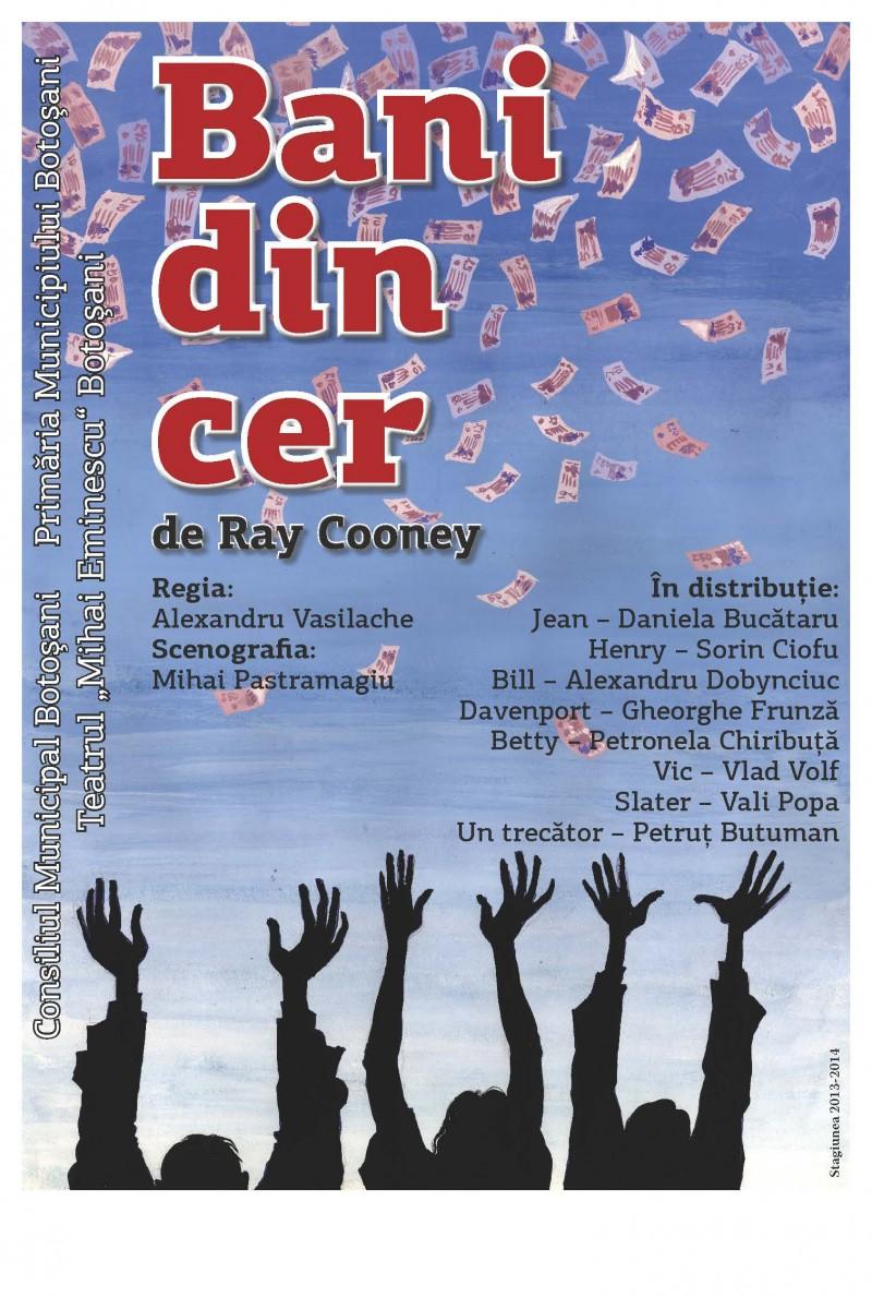 """""""Bani din cer"""", la Teatrul Mihai Eminescu!"""