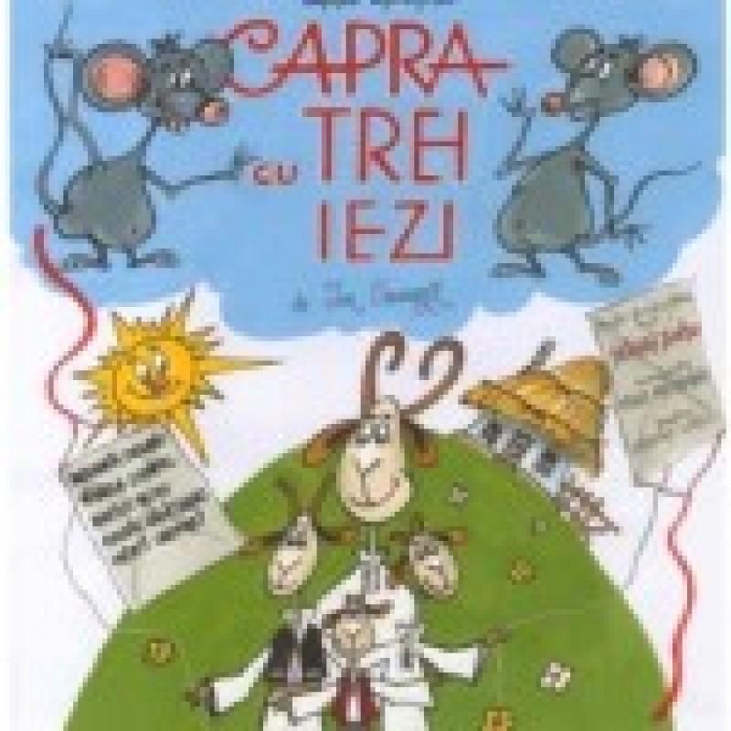 """""""Capra cu trei iezi"""" îi așteaptă pe copii la Teatrul Vasilache!"""