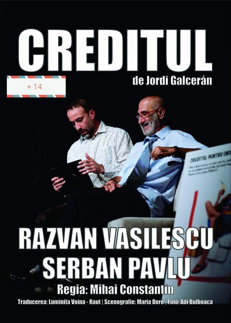 """""""Creditul"""", cu Răzvan Vasilescu și Șerban Pavlu, pe scena botoșăneană!"""