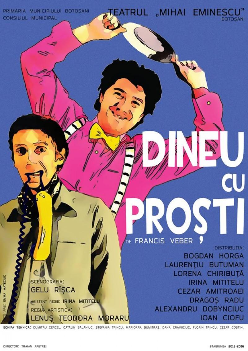 """""""Dineu cu proşti"""", în weekend, la Teatrul Eminescu!"""