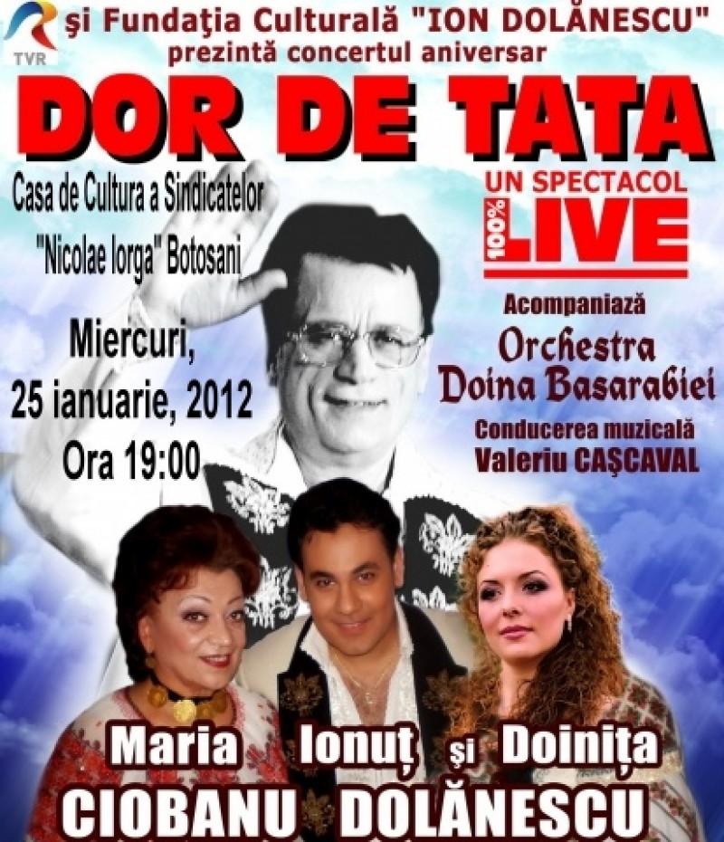 """""""Dor de tata"""", un concert cu Ionuţ Dolănescu şi Maria Ciobanu, la Botoşani!"""