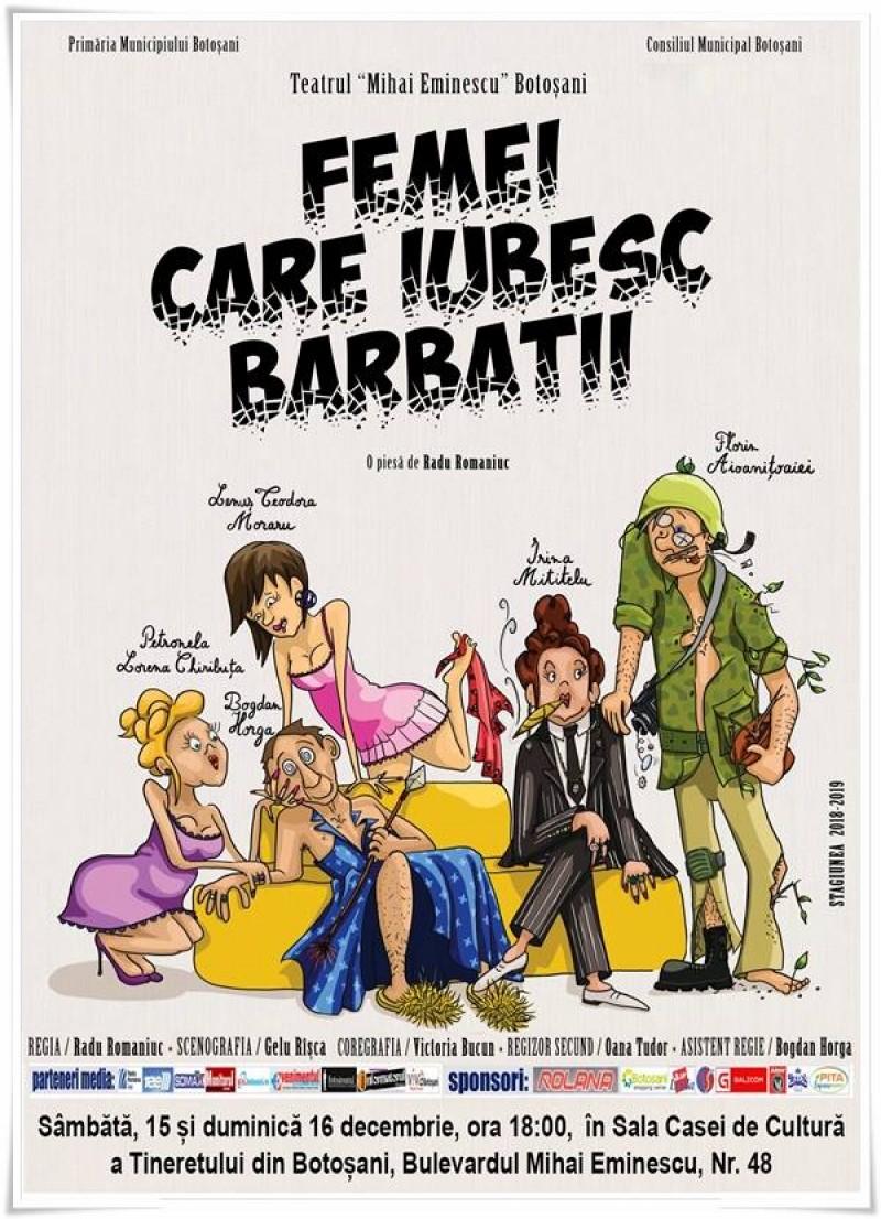 """""""Femei care iubesc bărbații"""", pe scena Teatrului Eminescu!"""
