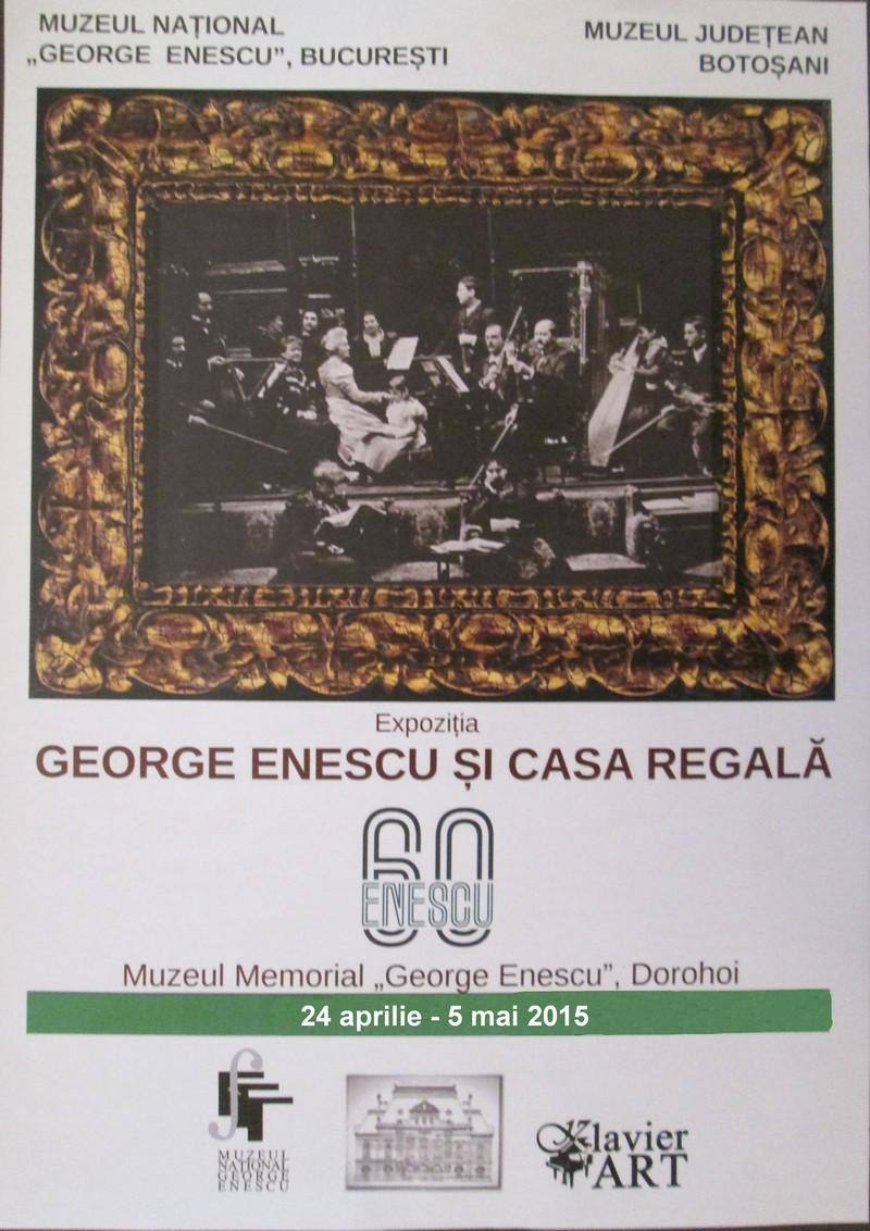 """""""George Enescu şi Casa Regală"""", la Dorohoi!"""