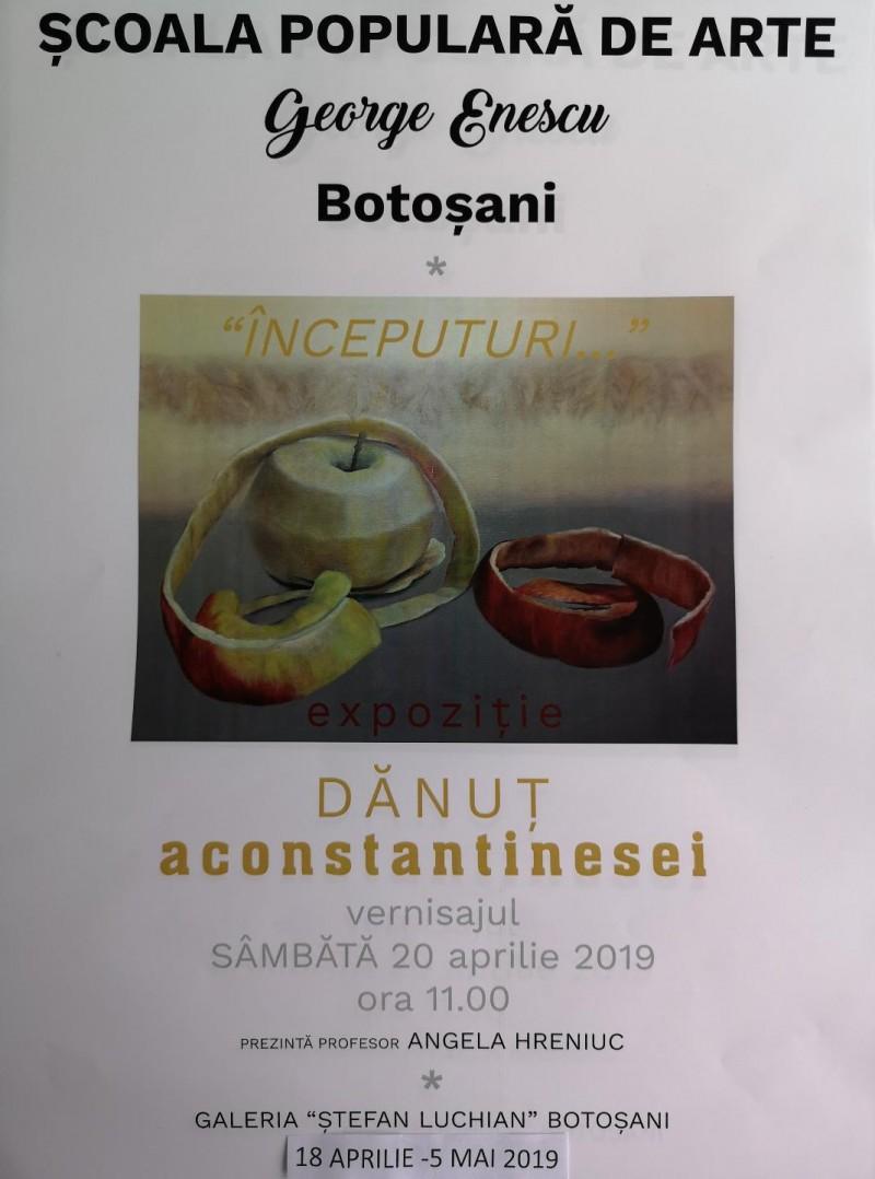 """""""ÎNCEPUTURI"""" pe simezele Galeriilor de Artă """"Ştefan Luchian"""" Botoşani"""