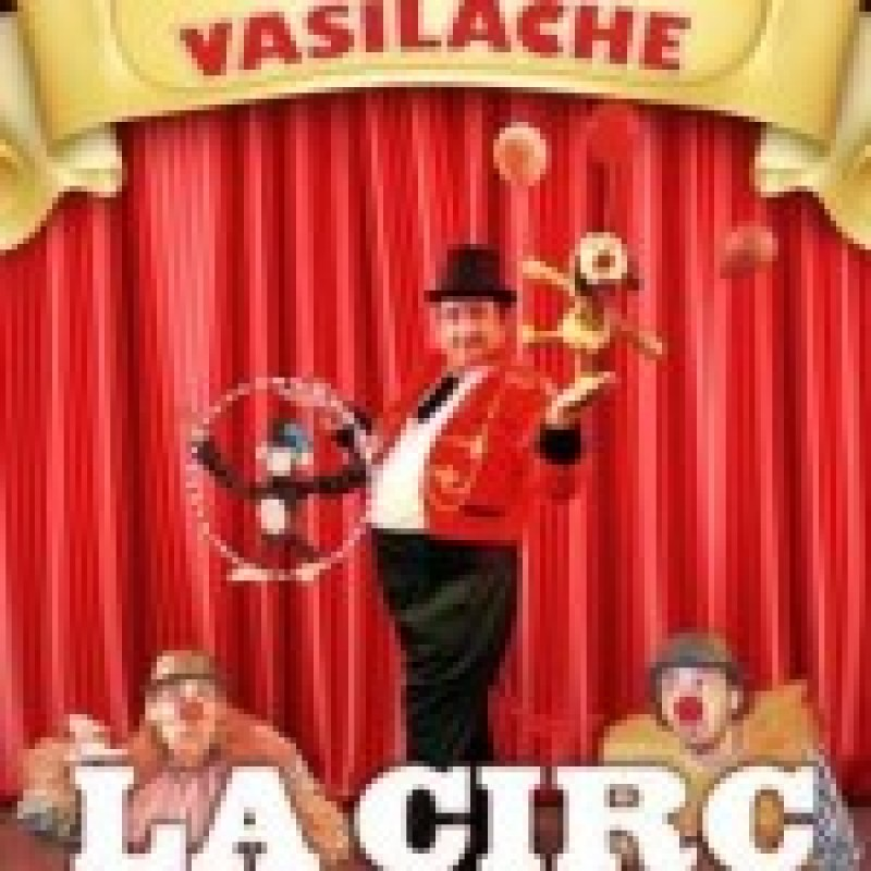 """""""La circ"""", pe scena Teatrului Vasilache"""