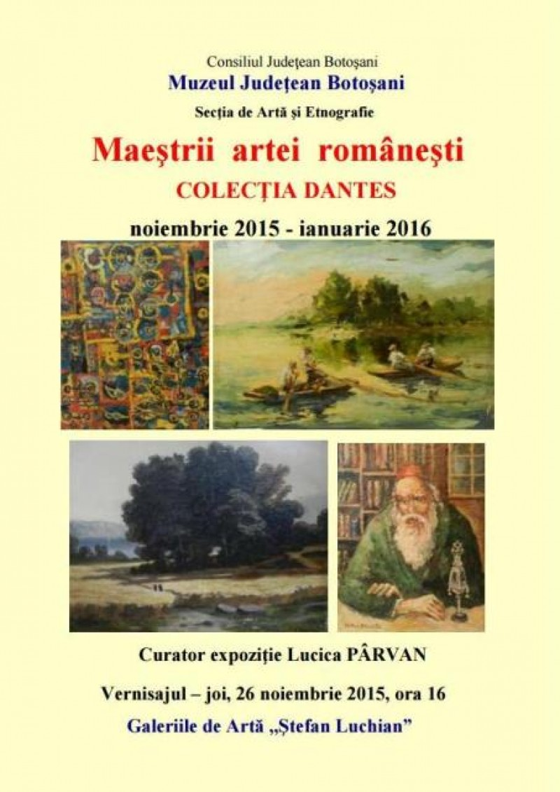 """""""Maeştrii artei româneşti"""" - Colecţia Dantes, la Galeriile """"Ştefan Luchian"""""""
