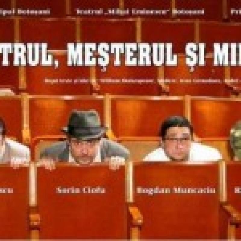 """""""Maestrul, Mesterul si Mihaita"""", duminica, la Teatrul Eminescu"""