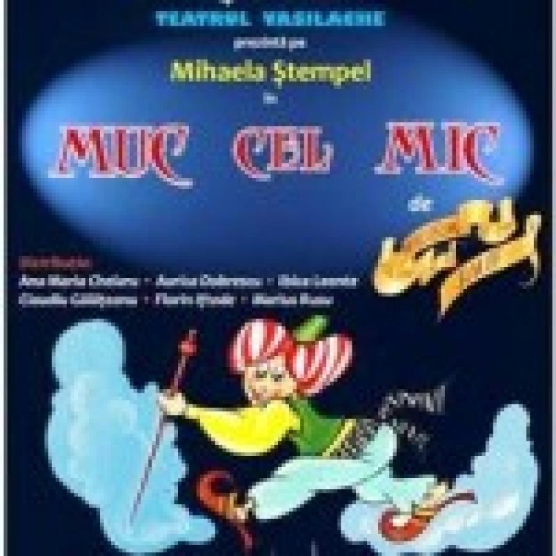 """Muc cel mic"", duminica, la Teatrul Vasilache"