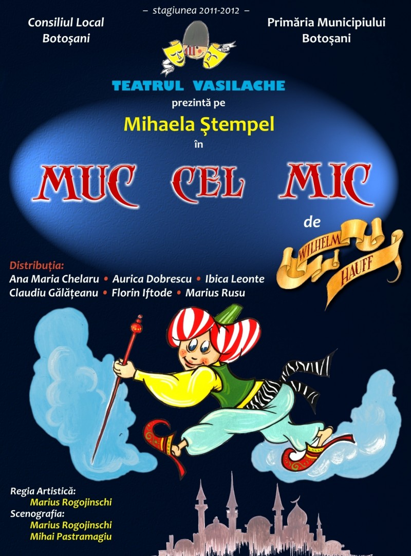 """Muc cel mic"", la Teatrul Vasilache"