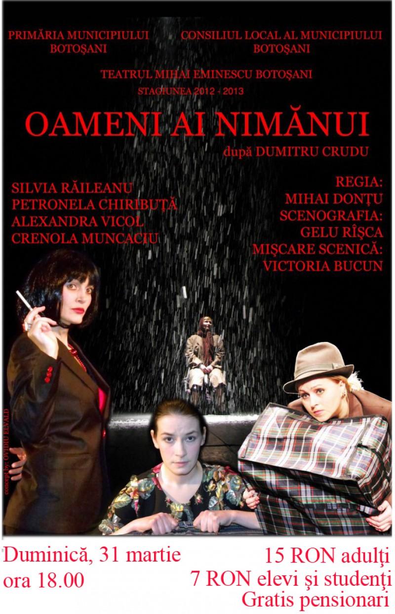 """""""Oameni ai nimănui"""" duminică, la Teatrul Eminescu"""
