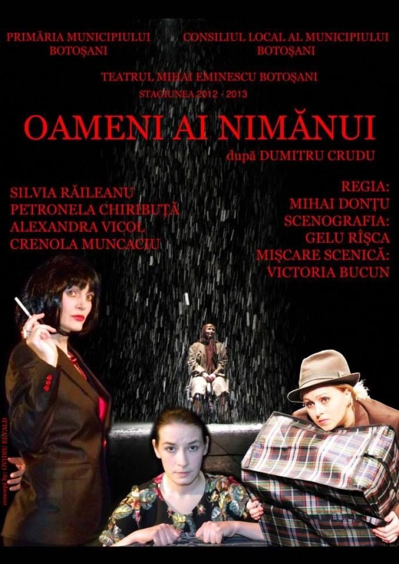 """""""Oameni ai nimănui"""", pe scena Teatrului Mihai Eminescu!"""