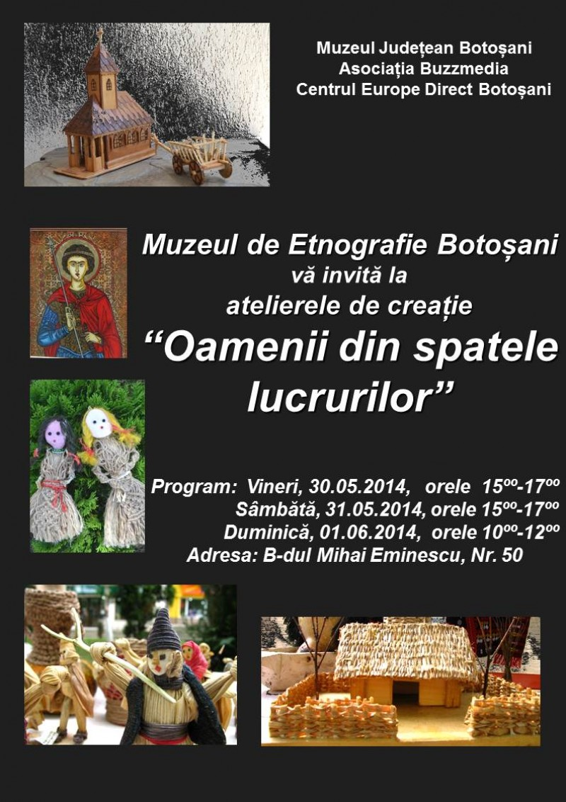 """""""Oamenii din spatele lucrurilor"""", la Muzeul de Etnografie Botoşani"""