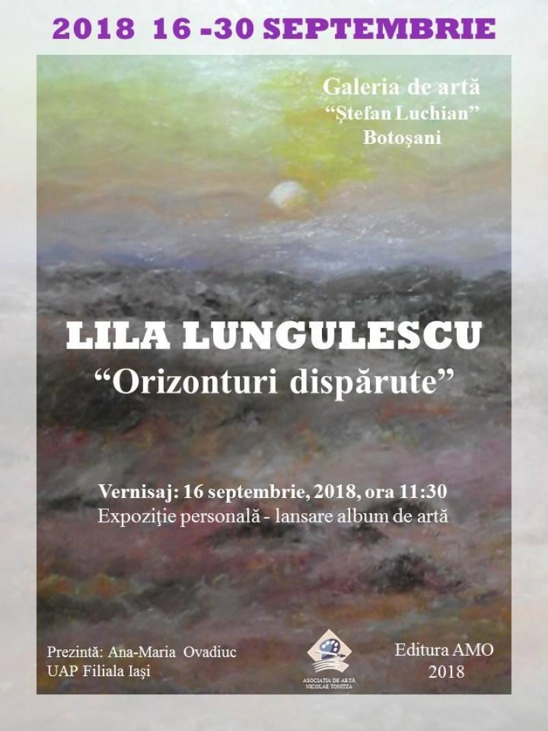 """""""Orizonturi dispărute"""", în viziunea artistei Lila Lungulescu"""