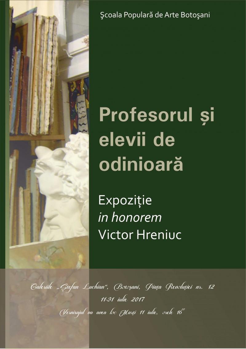 """""""Profesorul și elevii de odinioară"""" – Expoziție in honorem Victor HRENIUC!"""