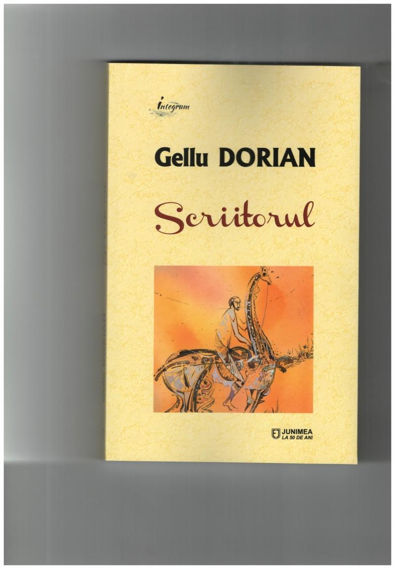 """""""Scriitorul"""" lui Gellu Dorian va fi lansat, în luna mai, la Târgul de carte LIBREX din Iaşi"""
