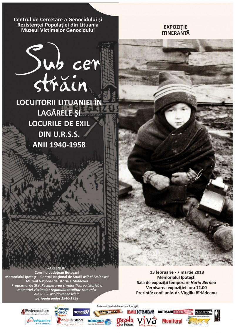 """""""Sub cer străin. Locuitorii Lituaniei în lagărele și locurile de exil din U.R.S.S. Anii 1940-1958"""", la Memorialul Ipotești!"""