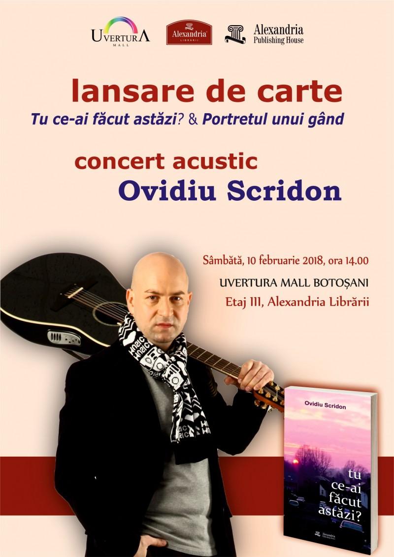"""""""Tu ce-ai făcut astăzi?"""" - Lansare de carte și concert acustic Ovidiu Scridon, la Botoșani - FOTO, VIDEO"""