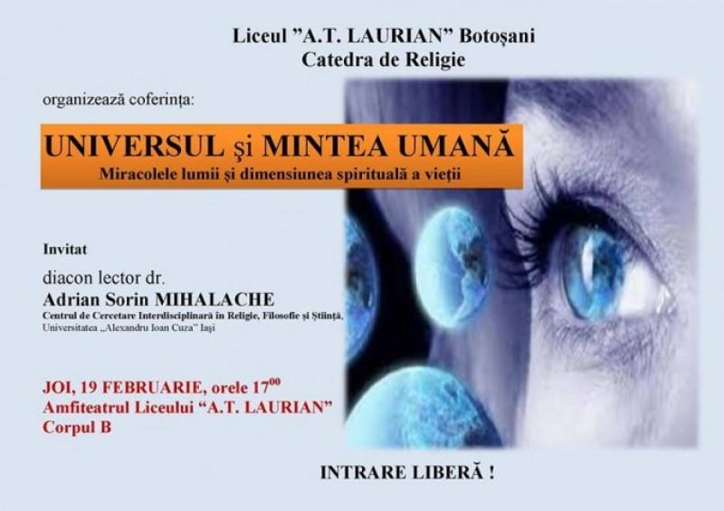 """""""Universul şi mintea umană. Miracolele lumii şi dimensiunea spirituală a vieţii"""", la Colegiul Naţional """"A. T. Laurian"""" din Botoşani"""