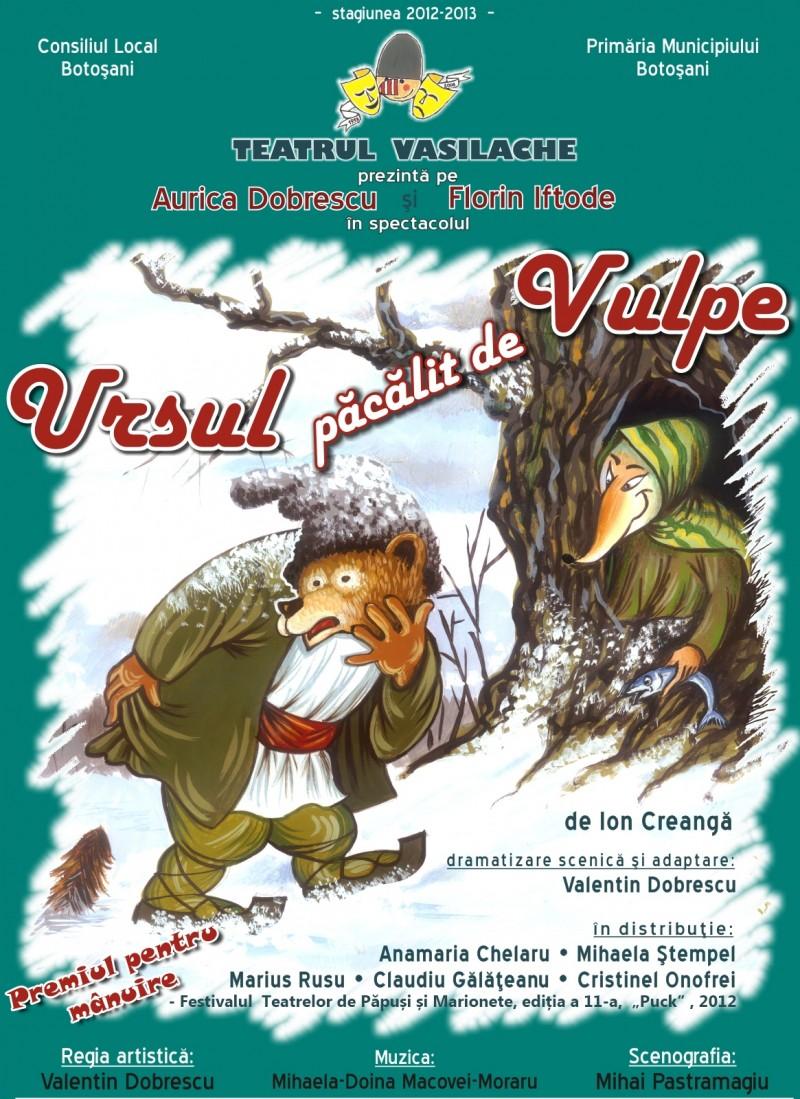 """""""Ursul păcălit de vulpe"""", pe scena Teatrului Vasilache"""