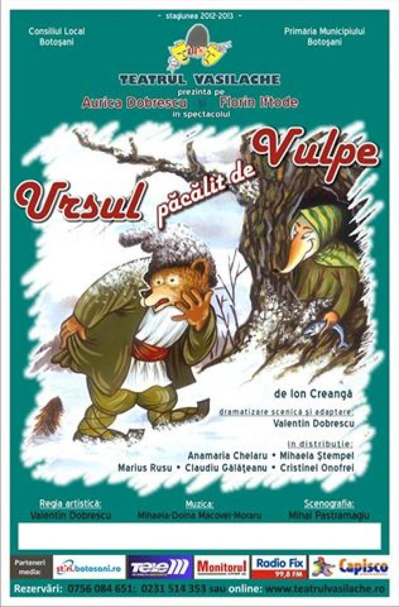 """""""Ursul păcălit de vulpe"""" vine, duminică, la Teatrul """"Vasilache"""""""