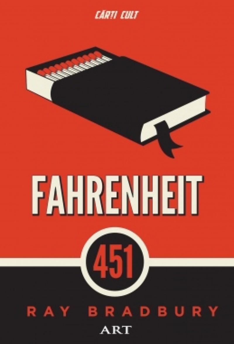 """RADU ILIESCU - Ray Bradbury, """"Fahrenheit 451"""". Sistemul nu pierde niciodată, nici măcar atunci când pierde!"""