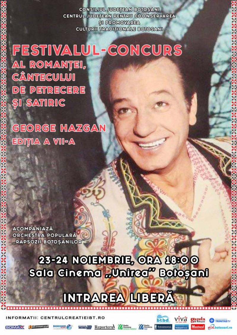 """Regulamentul Festivalului-Concurs al romanţei, cântecului de petrecere şi satiric """"George Hazgan"""", ediţia a VII-a, 23-24 noiembrie 2018"""