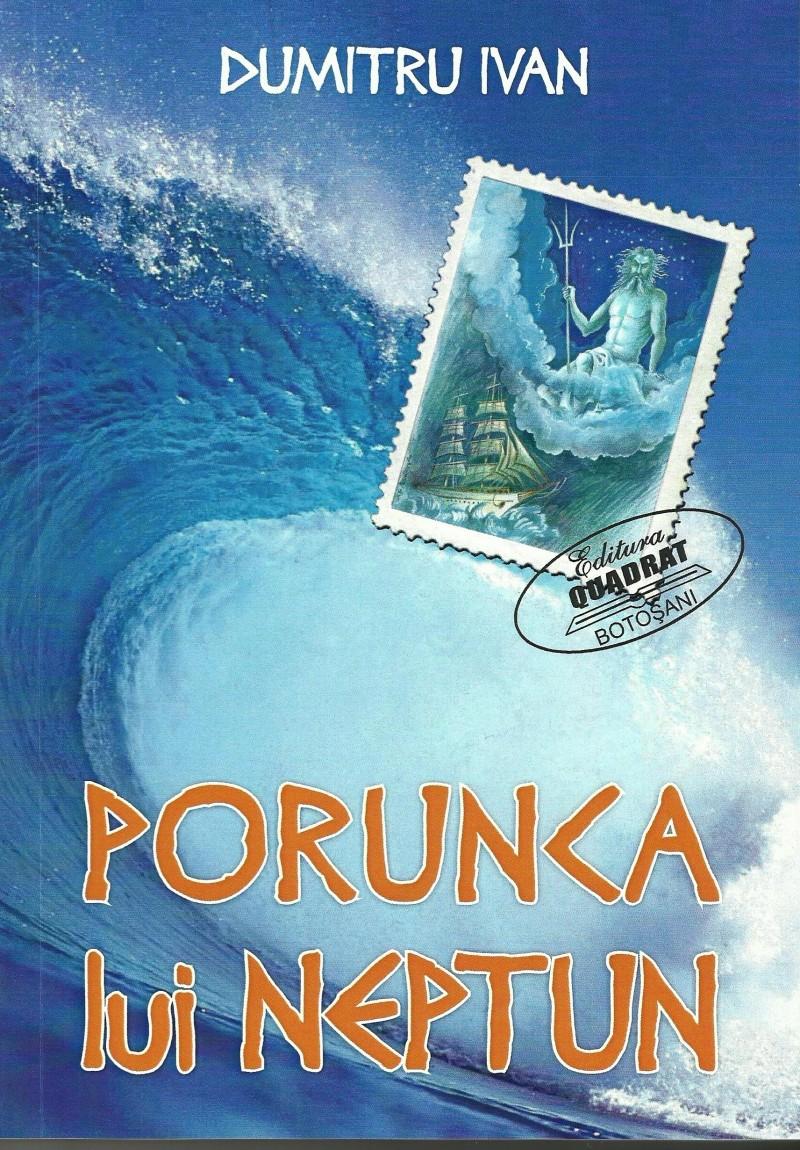 """Rememorând itinerarii... - """"Porunca lui Neptun"""", de Dumitru Ivan"""