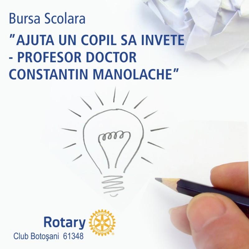 """Rotary Club Botoșani prelungeste termenul de depunere a dosarelor in cadrul celei de-a sasea editii a programului de burse scolare """"Prof. dr. Constantin Manolache"""""""