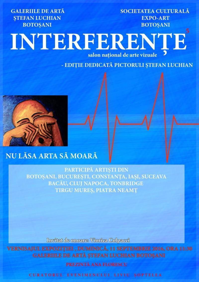 """Salonul Naţional de Arte Vizuale """"Interferenţe"""", ediţia a V-a, la Galeriile de Artă """"Ştefan Luchian"""" Botoşani!"""