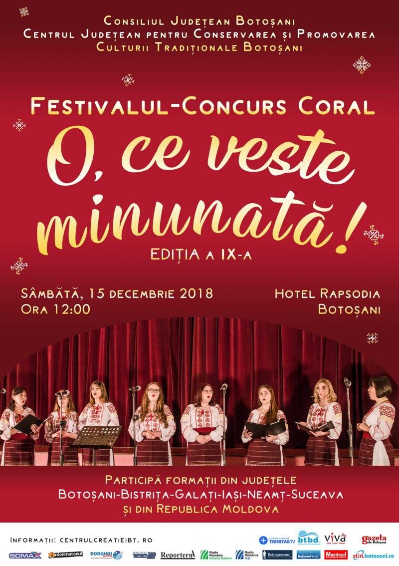 """Sâmbătă va avea loc, la Botoșani, ediția a a IX-a a Festivalului-concurs coral """"O, ce veste minunată!"""""""