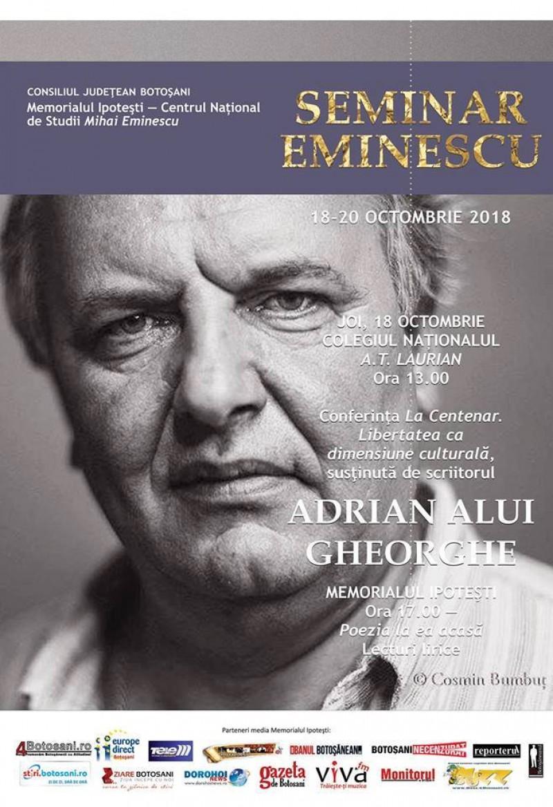"""Scriitorul Adrian Alui Gheorghe susține joi, la Botoșani, conferința """"La Centenar. Libertatea ca dimensiune culturală"""""""