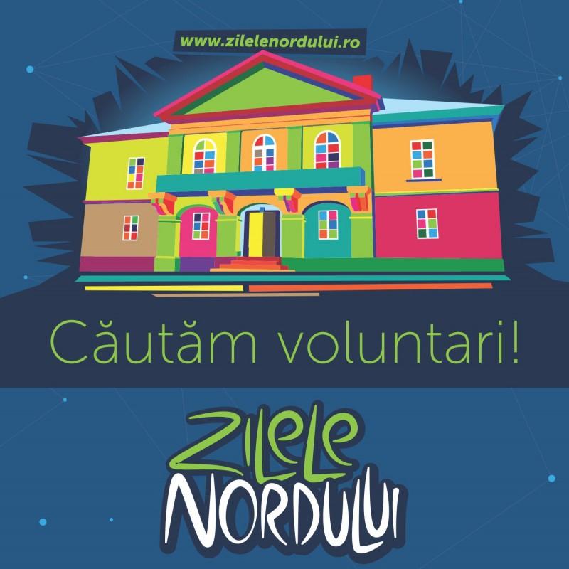 Se caută voluntari pentru Zilele Nordului!