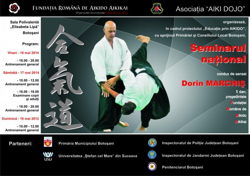 Seminar Național de AIKIDO AIKIKAI, cu sensei Dorin Marchiș, la Botoşani